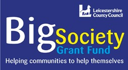 Leicestershire County Council's 'Big Society' Grant Fund 2012-13: Open for applications!