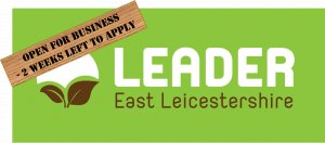 East Leicestershire LEADER Funding - Current Call Closing Soon