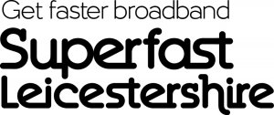 Superfast Leicestershire Stakeholder Forum